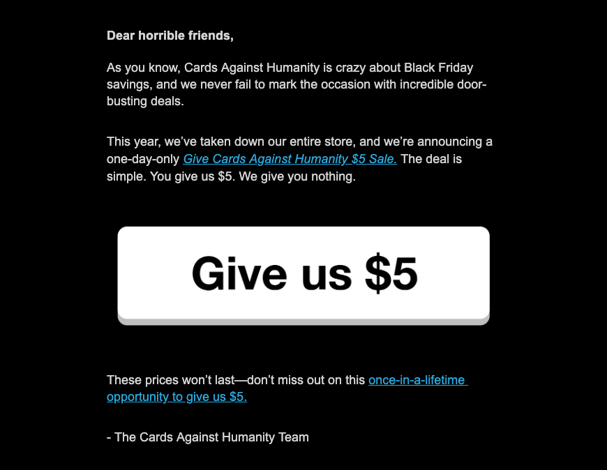 Black Friday holiday email campaign by Cards Against Humanity